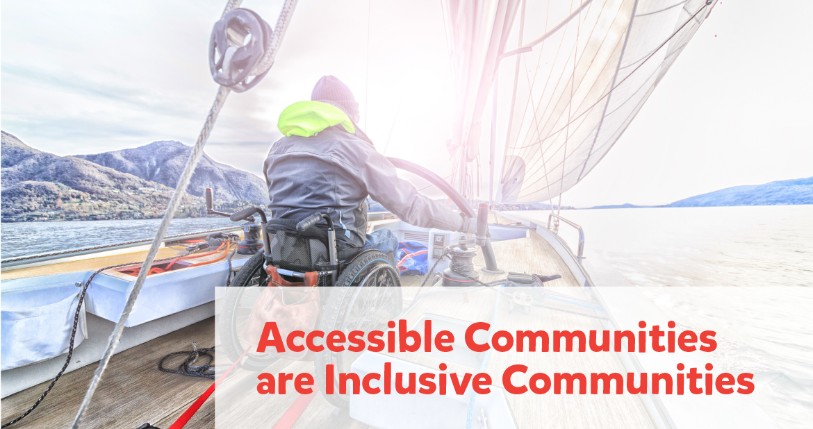 Accessible Communities are Inclusive Communities